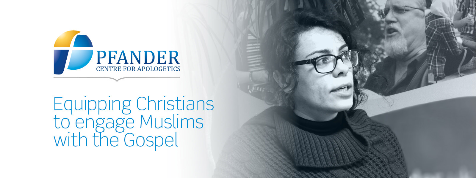 Equipping Christians to engage Muslims with the Gospel